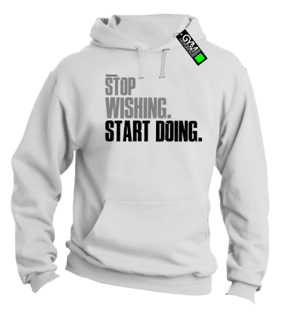 STOP Wishing Start Doing - bluza męska z kapturem