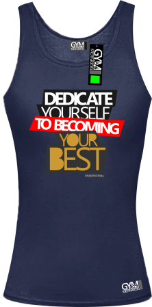 Dedicate yourself to becoming your best - koszulka TOP damska