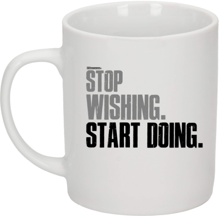 STOP Wishing Start Doing - kubek ceramiczny