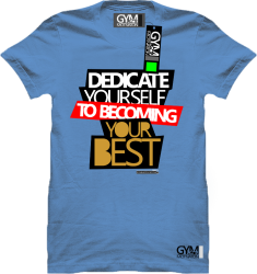 Dedicate yourself to becoming your best - koszulka męska błękitna