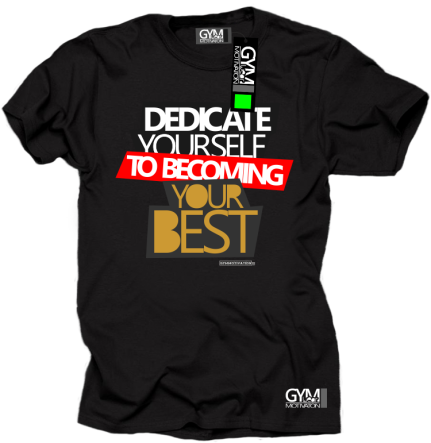 Dedicate yourself to becoming your best - koszulka męska czarna