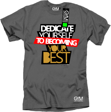 Dedicate yourself to becoming your best - koszulka męska