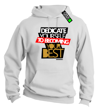 Dedicate yourself to becoming your best - bluza z kapturem męska