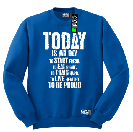 Today is my day To be Pround - bluza męska standard
