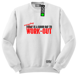 Everyday is a good day to work-out - bluza męska bez kaptura standard biała