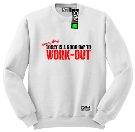 Everyday is a good day to work-out - bluza męska bez kaptura standard