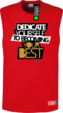 Dedicate yourself to becoming your best - koszulka TOP męski