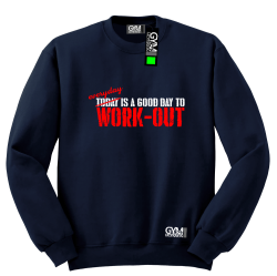 Everyday is a good day to work-out - bluza męska bez kaptura standard granatowa