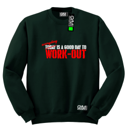 Everyday is a good day to work-out - bluza męska bez kaptura standard butelkowa